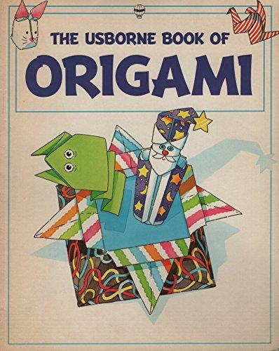 9780746014899: The Usborne Book of Origami