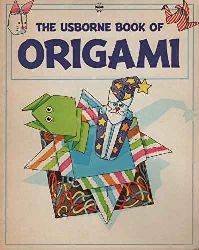 9780746014899: The Usborne Book of Origami