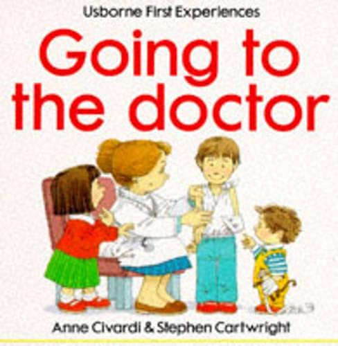 9780746015056: Going to the Doctor (Usborne First Experiences)