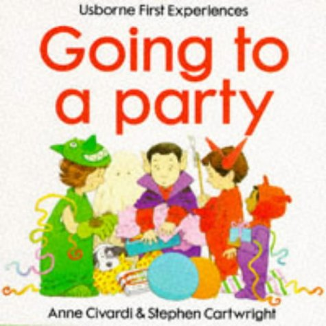 9780746015131: Going to a Party (Usborne First Experiences)