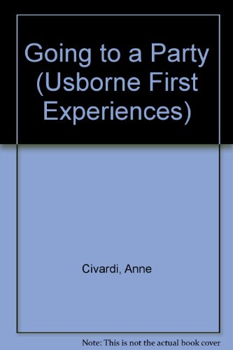 9780746015148: Going to a Party (Usborne First Experiences)