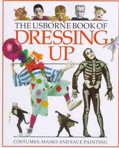 9780746015179: Usborne Book of Dressing Up (How to Make)