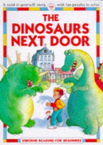9780746015315: Dinosaurs Next Door (Reading for Beginners)