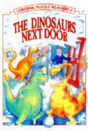 9780746015322: The Dinosaurs Next Door (Usborne Reading for Beginners)