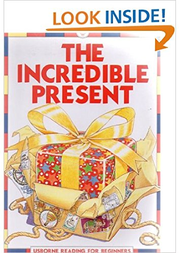 9780746015353: The Incredible Present (Usborne Reading for Beginners)