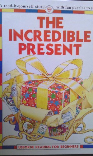 9780746015360: Incredible Present (Usborne Reading for Beginners)