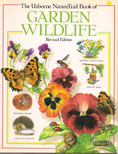 Garden Wild Life (Usborne Nature Trail) (0746016255) by Su Swallow