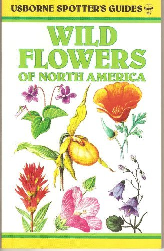 9780746016282: Wild Flowers: Of North America (Usborne Spotter's Guides)