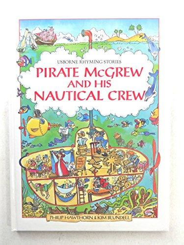 9780746016473: Pirate McGrew and His Nautical Crew (Usborne Rhyming Stories)