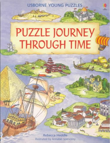 Puzzle Journey Through Time (Puzzle Journey Series): Rebecca Heddle, Annabel Spenceley