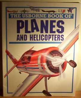 9780746016589: The Usborne Book of Planes and Helicopters (Young Machines Series)