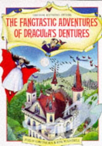 The Fangtastic Adventures of Dracula's Dentures (Usborne Rhyming Stories): Hawthorn, Philip; ...