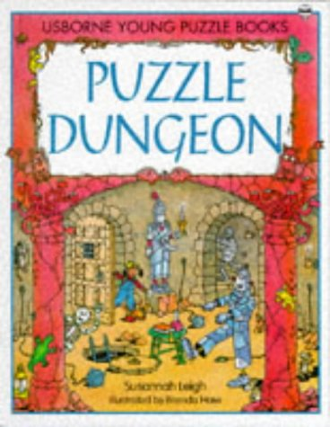 Puzzle Dungeon (Young Puzzles Series , No 7) (0746016794) by Susannah Leigh