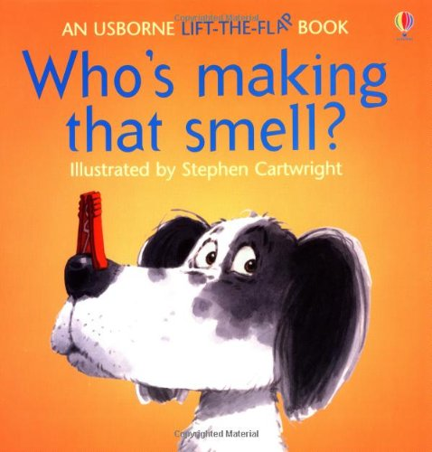 9780746016817: Who's Making That Smell? (Usborne Lift-the-Flap-Books)