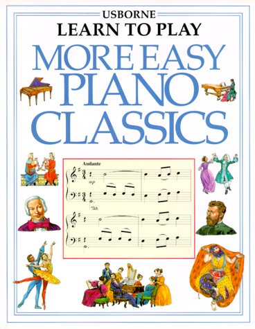 9780746016985: More Easy Piano Classics (Usborne Learn to Play)