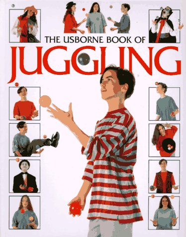The Usborne Book of Juggling (How to Make): Gifford, Clive