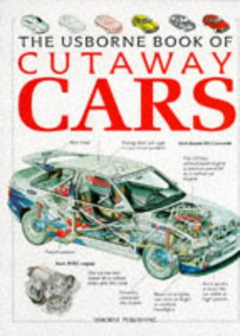 9780746017173: Usborne Book of Cutaway Cars (Cutaways Series)