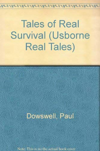 9780746017265: Tales of Real Survival