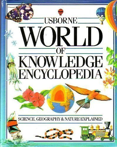 Usborne World of Knowledge Encyclopedia: Science/Living World/Geography: Annabel Craig, Cliff