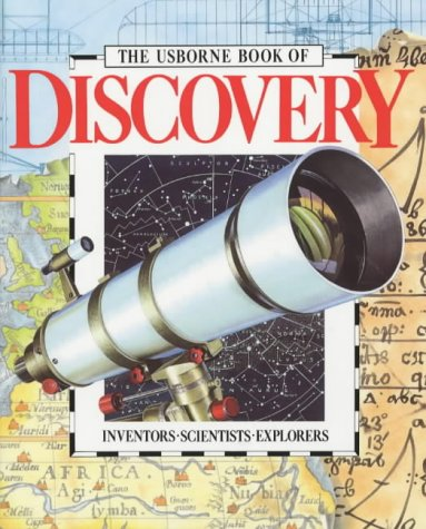 9780746018729: The Usborne Book of Discovery: Inventors/Scientists/Explorers