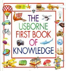 9780746019634: Usborne First Book of Knowledge: v. 1