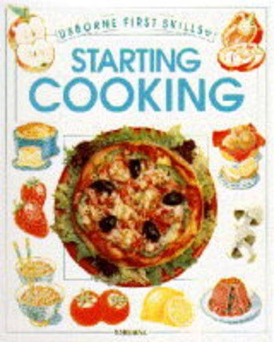 9780746019924: Starting Cooking (Usborne First Skills)
