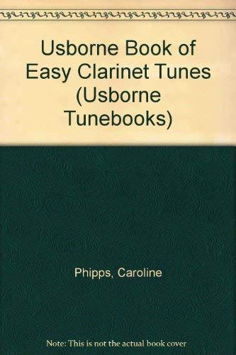 9780746019993: Usborne Book of Easy Clarinet Tunes (Usborne Tunebooks)