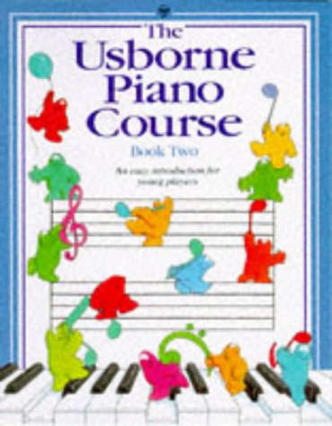 Piano Course Book Two (Piano Course Bk. 2): Elliot, Katie; Gemmell, Kathy