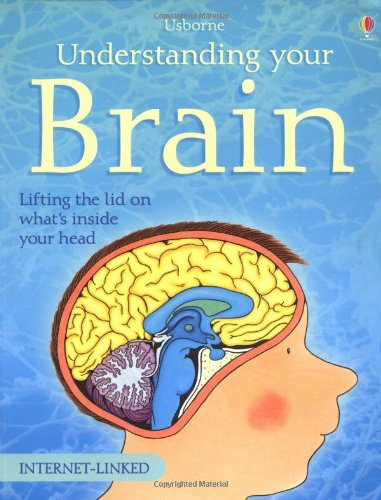 9780746020142: Understanding Your Brain (Usborne Understanding Science)