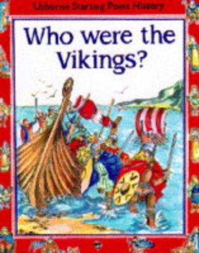 9780746020395: Who Were the Vikings? (Usborne Starting Point History)