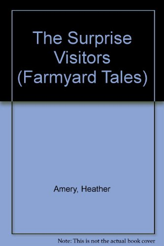 9780746020456: The Surprise Visitors (Farmyard Tales)