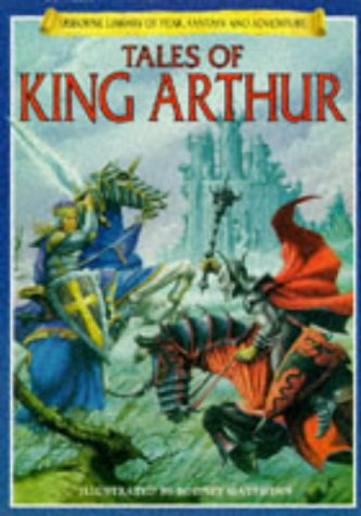 9780746020616: Tales of King Arthur (Usborne Library of Fantasy and Adventure Series)