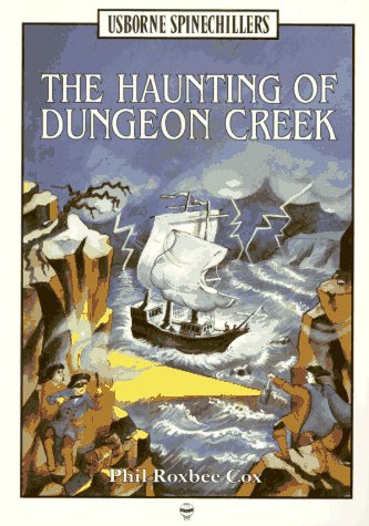 9780746020852: Haunting of Dungeon Creek (Spine Chillers)