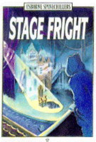 9780746020876: Stage Fright (Spinechillers Series)