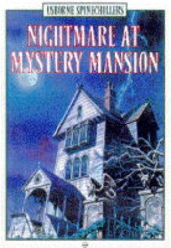 Nightmare at Mystery Mansion (Usborne Illustrated Spinechillers) (0746020902) by Cox, Phil Roxbee