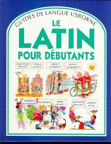 9780746021934: Le latin pour débutants