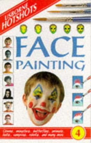 9780746022726: Face Painting (Hotshots Series)