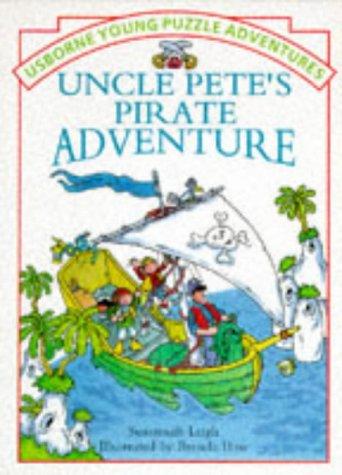 9780746022986: Uncle Pete's Pirate Adventure