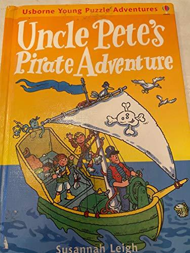 9780746022993: Uncle Pete's Pirate Adventure (Usborne Young Puzzle Adventures)
