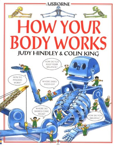 9780746023006: How Your Body Works (Usborne Children's World)