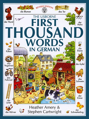9780746023075: The Usborne First Thousand Words in German (First Picture Book) (German and English Edition)
