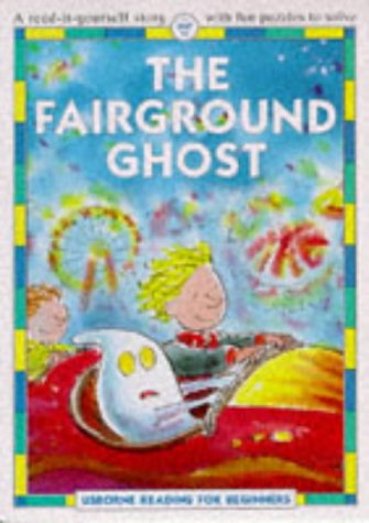 9780746023143: The Fairground Ghost (Usborne Reading for Beginners)