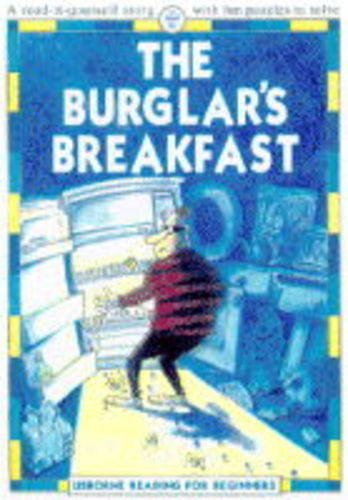 9780746023174: The Burglar's Breakfast (Usborne Reading for Beginners)