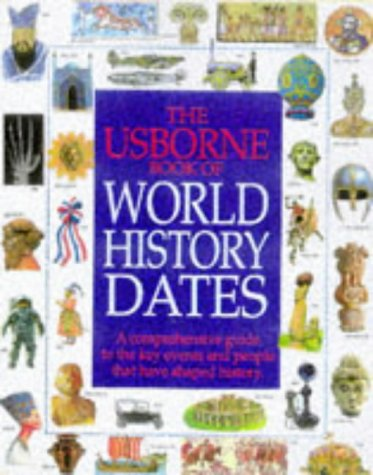 9780746023181: World History Dates (Illustrated World History)