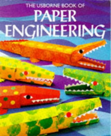 9780746023273: Usborne Book of Paper Engineering (Usborne How to Guides)