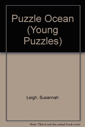 Puzzle Ocean (Young Puzzles) (0746023340) by Susannah Leigh