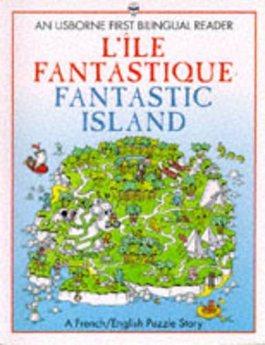 9780746023730: L'Ile Fantastique/Fantastic Island (Usborne Bilingual Books (Young Puzzles))