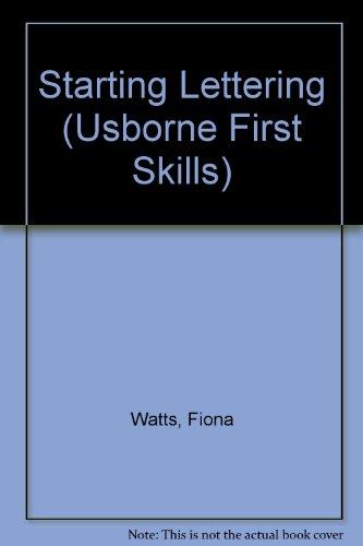 9780746023808: Starting Lettering (Usborne First Skills)