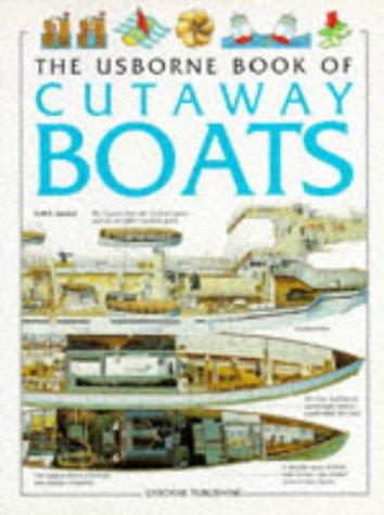 9780746024003: The Usborne Book of Cutaway Boats (Cutaway Series)
