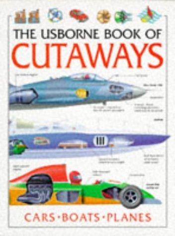 9780746024027: Usborne Book of Cutaways: Combined Volume (Usborne Cutaways)